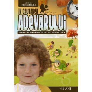 În Căutarea Adevărului - Manual pentru lucratorii biblici cu copii, Anul 3, trimestrul 1 (4-6 ani)