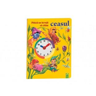 "Carte cartonata ""Piticii ne invata sa citim ceasul"""