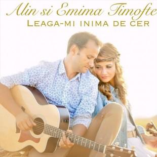 CD - Alin si Emima Timofte - Leaga-mi inima de cer
