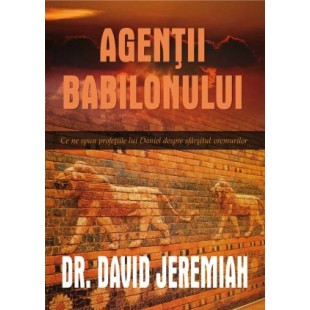 Agentii Babilonului de David Jeremiah