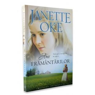 Anii framantarilor, Janette Oke
