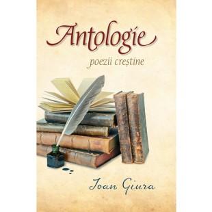 Antologie - poezii creștine, Ioan Giura