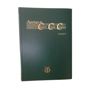 Antologie de Cantari Corale Crestine vol. 2