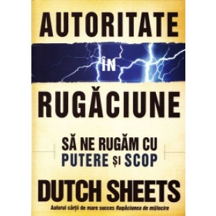Autoritate in rugaciune, Dutch Sheets