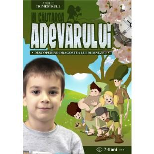 In cautarea adevarului - Manual pentru lucratorii biblici cu copii, Anul 3, trimestrul 3 (7-9 ani)
