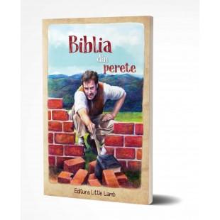 Biblia din perete - Povestiri crestine