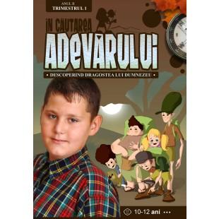 În Căutarea Adevărului - Manual pentru lucratorii biblici cu copii, Anul 2, trimestrul 1 (10-12 ani)