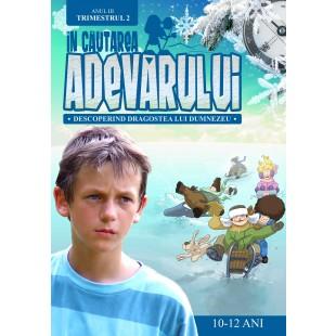In cautarea adevarului - Manual pentru lucratorii biblici cu copii, Anul 3, trimestrul 2 (10-12 ani)
