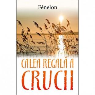 Calea regală a Crucii, Fenelon