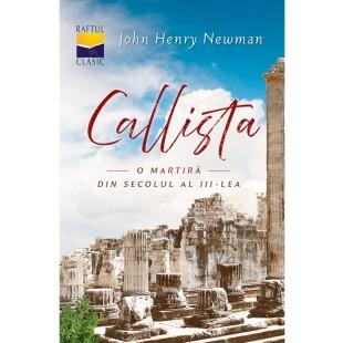 Callista - o martiră din secolul al III-lea - roman crestin