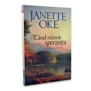 Cand reinvie speranta, Janette Oke