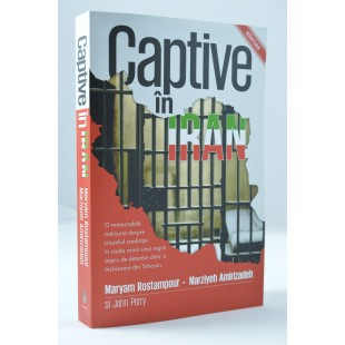 Captive in Iran, Maryam Rostampour, Marziyeh Amirizadeh