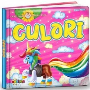 Cărți mici pentru pici. Culori - Carte educativă pentru copii