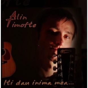 Alin Timofte - Iti dau inima mea