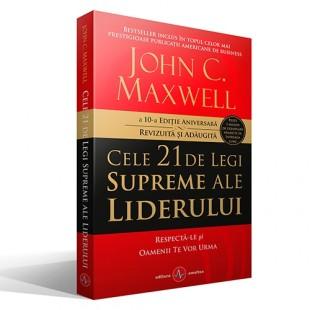 Cele 21 de legi supreme ale liderului - editia 10