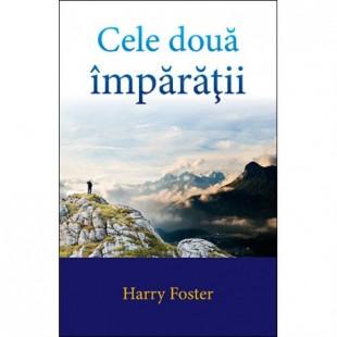 Cele două împărăţii de Harry Foster