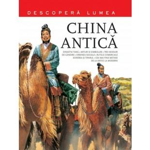 China antica - Descopera lumea, Vol.3 - Enciclopedie pentru copii (6-14 ani)