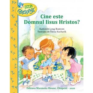 Cine este Domnul Iisus Hristos? - Povestiri biblice pentru copii