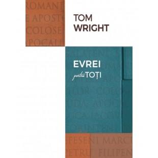 Comentariu biblic - Evrei pentru toti de Tom Wright