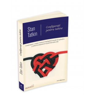 Configurati pentru iubire de Stan Tatkin