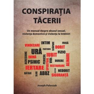 Conspiratia Tacerii de Joseph Paluszak