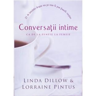 Conversatii intime ca de la femeie la femeie