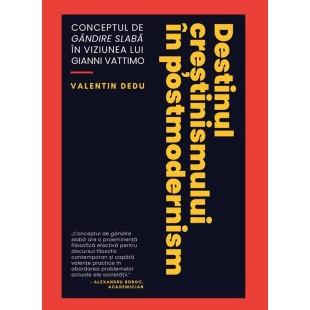 Destinul crestinismului in postmodernism