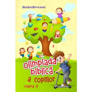 Olimpiada Biblica a copiilor volumul 8