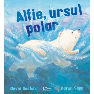Alfie, ursul polar - Povești pentru copii