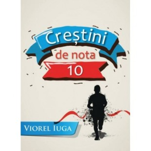 Crestini de nota 10