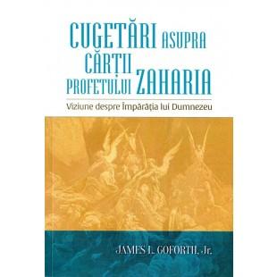 Cugetari asupra cartii profetului Zaharia