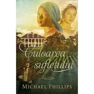 Culoarea sufletului de Michael Phillips