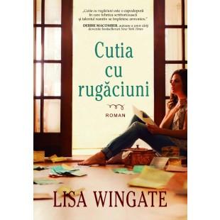 Cutia cu rugaciuni de Lisa Wingate