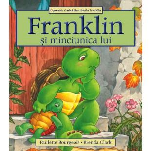 Franklin si minciunica lui - Povestiri pentru copii (3-9 ani)