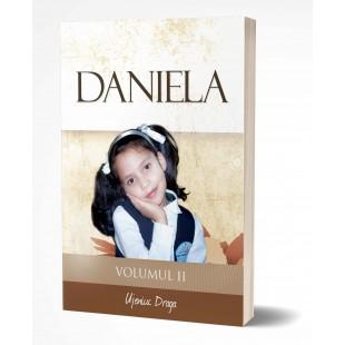 Daniela - Volumul II - povestire crestina