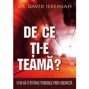 De ce ti-e teama de David Jeremiah
