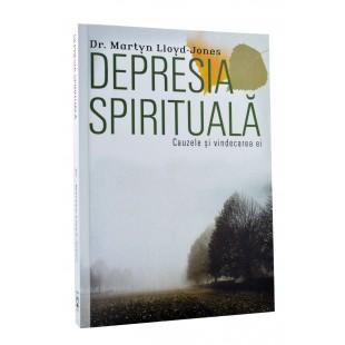 Depresia spirituală de Martyn Lloyd Jones