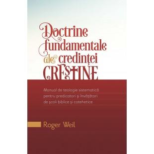 Doctrine fundamentale ale credintei crestine de Roger Weil