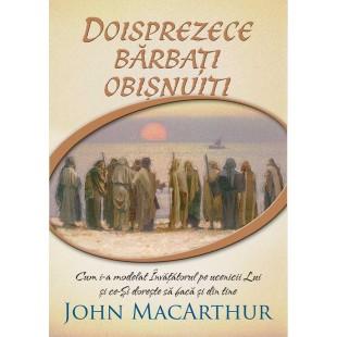 Doisprezece barbati obisnuiti de John MacArthur