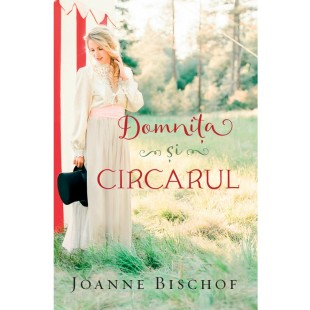 Domnița și circarul, Joanne Bischof