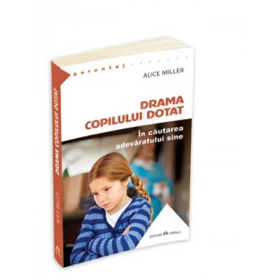 Drama copilului dotat - in cautarea adevaratului sine