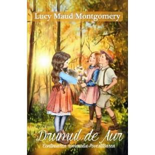 Drumul de Aur- Povestire pentru copii