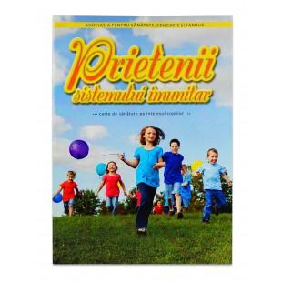 Prietenii sistemului imunitar - Carte de sanatate pentru copii