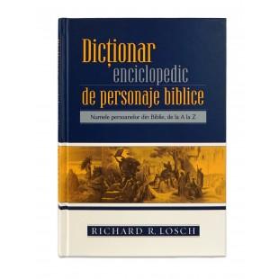 Dicţionar enciclopedic de personaje biblice de Richard R. Losch