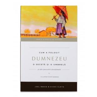 Cum a folosit Dumnezeu o secetă și o umbrelă (Vol.IV) - povestiri crestine