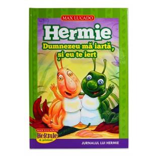 Hermie - Dumnezeu ma iarta, si eu te iert de Max Lucado