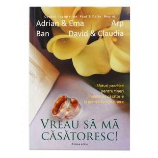 Vreau sa ma casatoresc! de Adrian & Ema Ban şi David & Claudia Arp