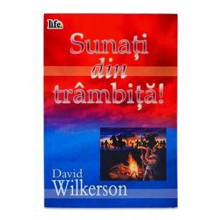 Sunati din trambita de David Wilkerson