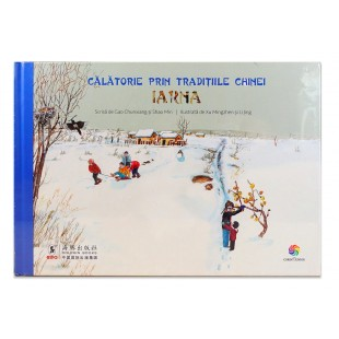 Calatorie prin traditiile Chinei - Iarna - Enciclopedie pentru copii (5-10 ani)