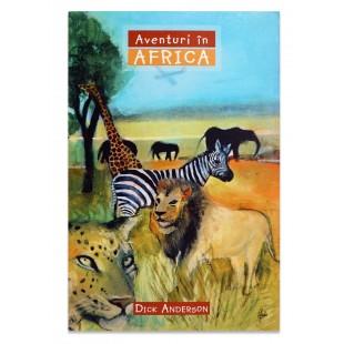 Aventuri in Africa - povestiri crestine pentru copii